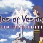 Tales of Vesperia: Definitive Edition Sold More on Switch Than on PS4 and Xbox One, According to Updated UK Charts