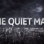 The Quiet Man Receives Two More Trailers Showcasing Story and Combat