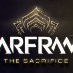 Warframe: The Sacrifice Releases This Week For PC, New Teaser Released