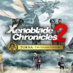 Xenoblade Chronicles 2: Torna – The Golden Country Walkthrough With Ending