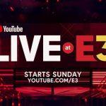 Youtube Live At E3 2018 Announced