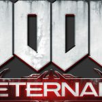 DOOM Eternal Launches on PC, PS4, Xbox One, and Nintendo Switch