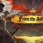 Kingdom Come: Deliverance From The Ashes DLC Now Available