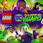 Lego DC Super-Villains Hands-On Impressions: Look, Another LEGO Game