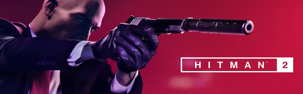 Hitman 2 Wiki – Everything You Need To Know About The Game