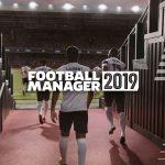 Football Manager 2019 Sales Surpass 2 Million