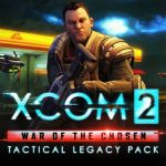 XCOM 2: War of the Chosen – Tactical Legacy Pack is Now Available