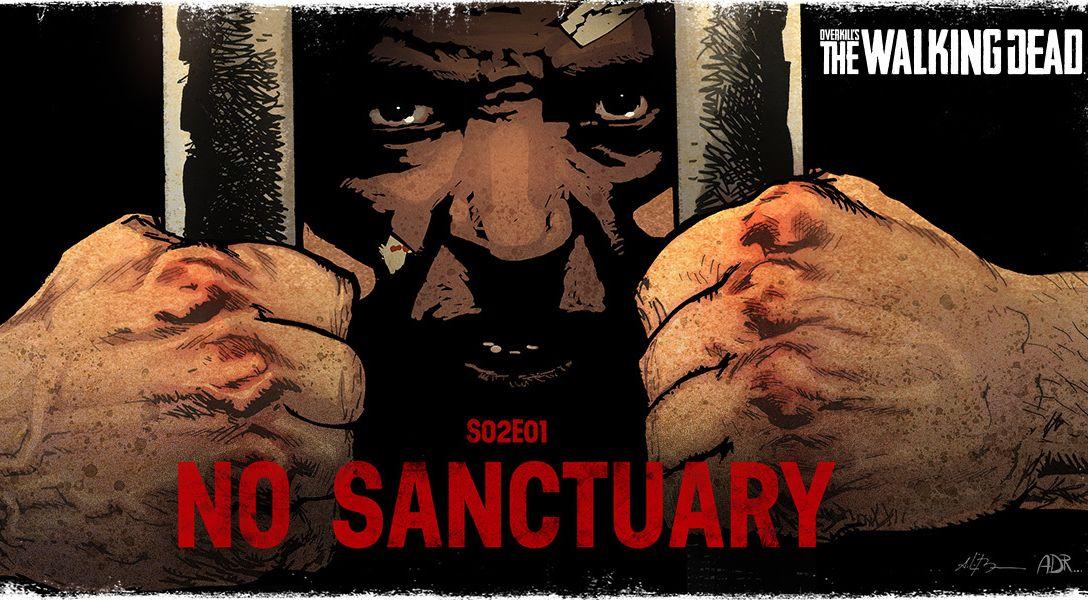 Overkill's The Walking Dead Season 2 - No Sanctuary
