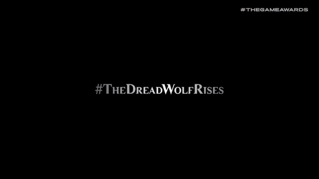 The Dread Wolf Rises