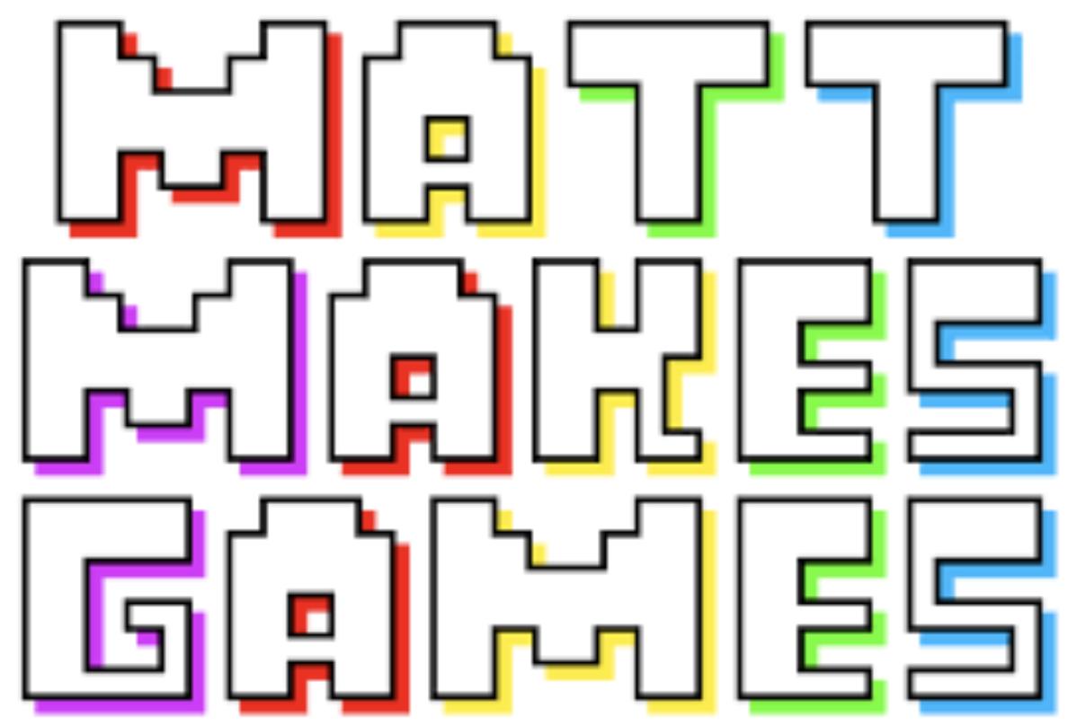 matt makes games