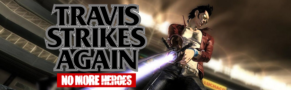 Travis Strikes Again: No More Heroes Wiki – Everything You Need To Know About The Game