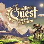 SteamWorld Quest: Hand of Gilgamech is Out Now on Steam