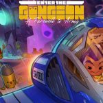 Enter The Gungeon – Deciphering The Greatest Dodge Rolling Shooter
