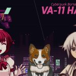 VA-11 HALL-A: Cyberpunk Bartender Action Will Come to PS4 and Switch May 2nd