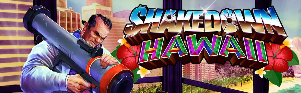 Shakedown: Hawaii Interview – Retro Open World Chaos