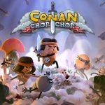 Conan Chop Chop Delayed to Early 2021