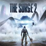 The Surge 2 – 15 Things You Need To Know
