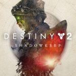 Destiny 2: Shadowkeep Details Coming at Gamescom, Armor 2.0 Info Next Week
