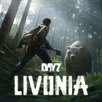 """DayZ Receiving New Map """"Livonia"""", Coming Soon for All Platforms"""