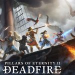 Pillars of Eternity 2: Deadfire Ultimate Edition Out on January 28th, 2020 for PS4, Xbox One