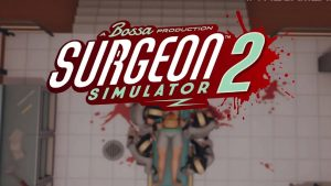 Cosmetic Surgeon Simulator 2 Launches on August 27th, Development Setting Comprehensive thumbnail