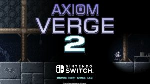 "Axiom Verge 2 Has ""A Distinctly Heavier Zelda Influence"" - GamingBolt"