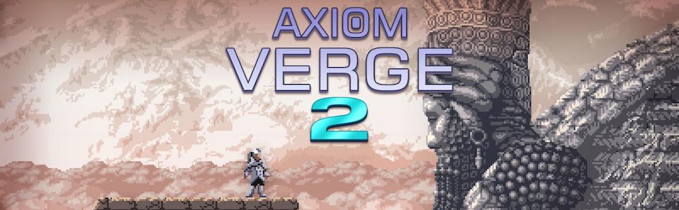 Axiom Verge 2 Review – Into the Breach