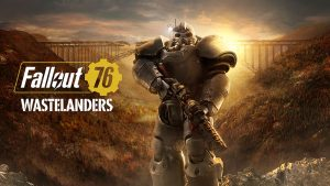 Fallout 76: Wastelanders Review – Still Rough, But Better
