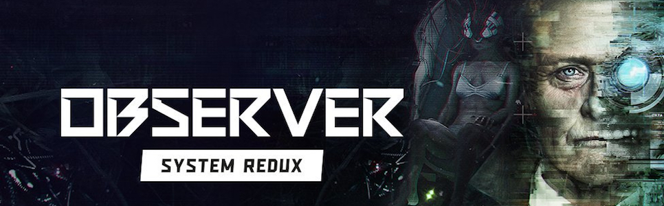 Observer: System Redux Interview – New Story Content, Improved Visuals, and More