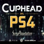 Cuphead Confirmed for PS4, Out Today