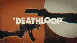 Deathloop Emphasizes Time Loophole Shenanigans in New Gameplay Trailer thumbnail