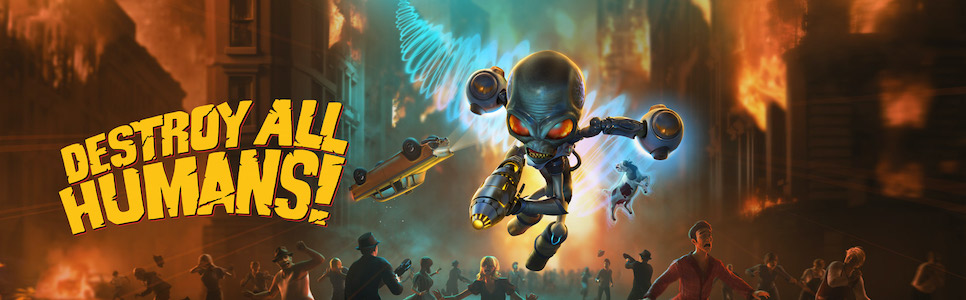 Destroy All Humans! Review – Pure Dumb Fun