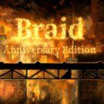 Braid Anniversary Edition Announced for PS5, Xbox Series X
