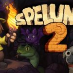 Spelunky 1 and 2 Are Available Now on Nintendo Switch