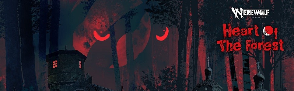 Werewolf: The Apocalypse – Heart of the Forest Interview – Setting, Themes, Choices, and More