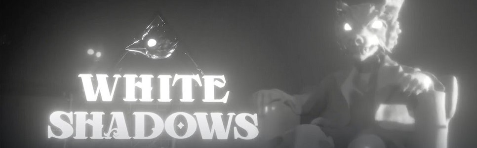 White Shadows Interview – Setting, Visuals, Narrative, and More