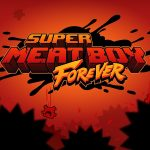 Super Meat Boy Forever Coming to Switch on December 23rd
