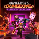 Minecraft Dungeons – Flames of the Nether DLC Out on February 24th