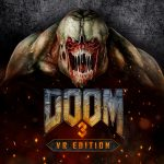 DOOM 3: VR Edition Announced for PlayStation VR, Launches March 29th