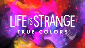 Life is Strange: True Color Styles Reported, Releases on September 10th thumbnail