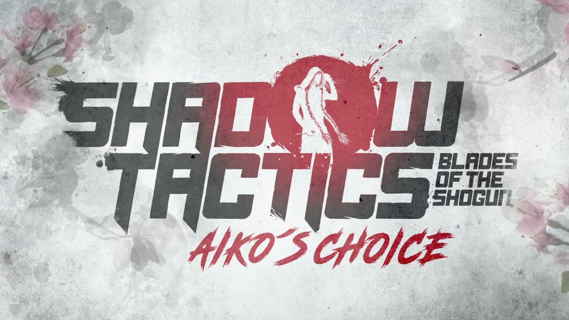 Shadow Tactics - Blades of the Shogun - Aiko's Choice