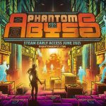 Phantom Abyss Launches in Early Access on June 22