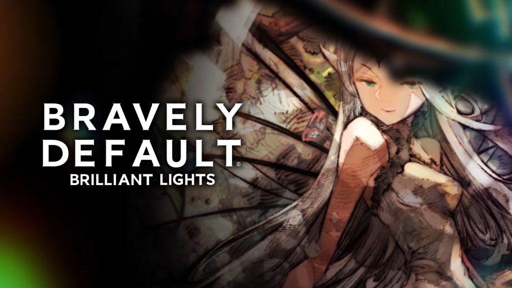 Bravely Default Brilliant Lights